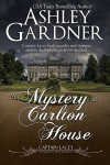 A Mystery at Carlton House (Captain Lacey Regency Mysteries) (Volume 12) - Ashley Gardner