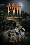 Exodus into Evil: A Collection of Short Horror Stories - Stanley J. Brzycki
