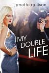 My Double Life - Janette Rallison
