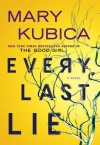 Every Last Lie - Mary Kubica