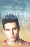 November Sky - Dannielle Wicks