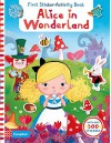 Alice in Wonderland, First Sticker Activity Book - Dan Taylor, Dan Taylor
