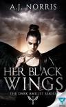 Her Black Wings - A.J. Norris
