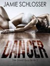 Dancer (The Good Guys Book 2) - Jamie Schlosser