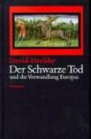 Der Schwarze Tod und die Verwandlung Europas - David Herlihy, Samuel K. Cohn Jr., Holger Fliessbach