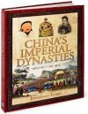 China's Imperial Dynasties - Jonathon Fenby