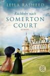 Rückkehr nach Somerton Court  - Leila Rasheed