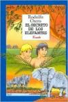 El Secreto de Los Elefantes - Rodolfo Otero