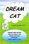 Dream Cat - Kat Lowe