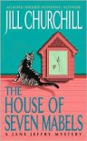 House of Seven Mabels (Jane Jeffry Series #13) - Jill Churchill