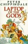 Laptop of the Gods - Peter Chippindale