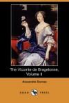 Ten Years Later, Vol. II - Alexandre Dumas