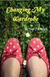 Changing My Wardrobe - Deb Hanrahan
