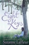 Eight Keys. Suzanne LaFleur - Suzanne M. LaFleur