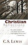 Christian Reflections - C. S. Lewis