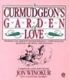 A Curmudgeon's Garden of Love - Jon Winokur