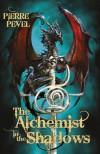 Alchemist in the Shadows (Cardinals Blades 2) - Pierre Pevel