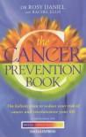 The Cancer Prevention Book - Rosy Daniel, Rachel Ellis