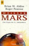 Weißer Mars - Brian W. Aldiss;Roger Penrose
