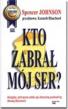 Kto zabrał mój ser? - Spencer Johnson, Kenneth H. Blanchard, Artur Kurpiewski