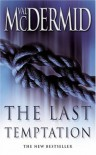 The Last Temptation (Tony Hill & Carol Jordan #3) - Val McDermid