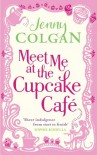 Meet Me At The Cupcake Cafe - Jenny Colgan