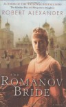 The Romanov Bride - Robert Alexander
