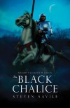 The Black Chalice - Steven Savile