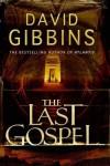 The Last Gospel - David Gibbins
