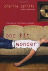 One Hit Wonder - Charlie Carillo