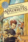 Surviving the Applewhites - Stephanie S. Tolan