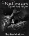 Battlescars: A Rock & Roll Romance - Sophie Monroe