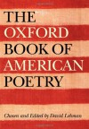 The Oxford Book of American Poetry - David Lehman, John Brehm
