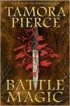 Battle Magic - Tamora Pierce
