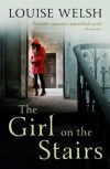 The Girl on the Stairs - Louise Welsh
