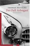 Der Fall Arbogast - Thomas Hettche