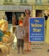 The Yellow Star: The Legend of King Christian X of Denmark - Carmen Agra Deedy, Henri Sorensen