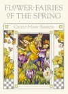 Flower Fairies of the Spring - Cicely Mary Barker