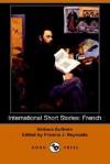 International Short Stories: French - Émile Zola, Victor Hugo