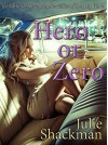 Hero or Zero - Julie Shackman