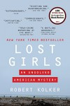 Lost Girls: An Unsolved American Mystery - Robert Kolker