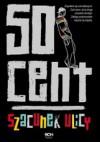 Szacunek ulicy - 50 cent