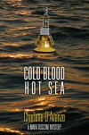 Cold Blood, Hot Sea (Mara Tusconi Mystery Series) - Charlene D'Avanzo