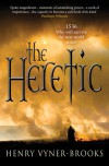 The Heretic - Henry Vyner-Brooks