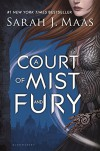 A Court of Mist and Fury (A Court of Thorns and Roses Book 2) - Sarah J. Maas