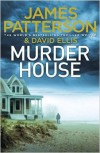 Murder House - James Patterson, David Ellis
