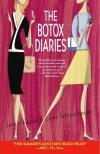 The Botox Diaries - Lynn Schnurnberger, Janice Kaplan