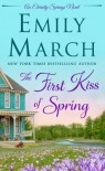The First Kiss of Spring: An Eternity Springs Novel - Emily March