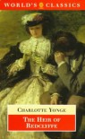 The Heir of Redclyffe (Oxford World's Classics) - Charlotte M. Yonge