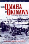 From Omaha to Okinawa: The Story of the Seabees (Bluejacket Books) - William Bradford Huie, Naval Institute Press, Donald R. Noble